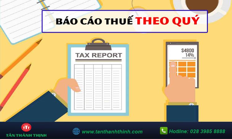 Hướng dẫn báo cáo thuế theo quý